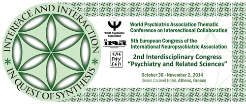 World Psychiatric Association Thematic Conference on Intersectional Collaboration, 5th European Congress of the International Neuropsychiatric Association & 2nd Interdisciplinary Congress on Psychiatry and Related Sciences
