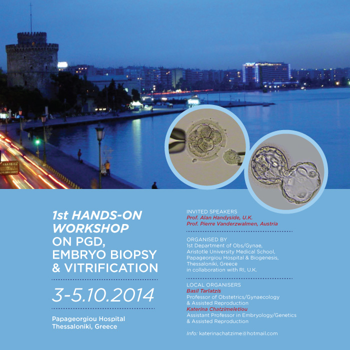 1st Hands - on workshop on pgd, Embryo Biopsy and Vitrification