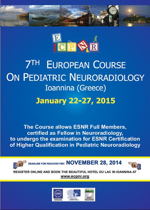 7th European Course on Pediatric Neuroradiology (ECPNR)