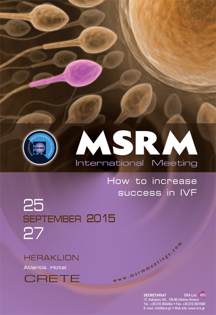 MSRM International Meeting: How to increase success in IVF