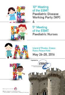10th Meeting of the EBMT Paediatric Disease Working Party & 5th Meeting of the EBMT Paediatric Nurses