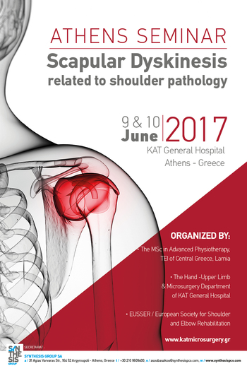 ATHENS SEMINAR: SCAPULAR DYSKINESIS RELATED TO SHOULDER PATHOLOGY