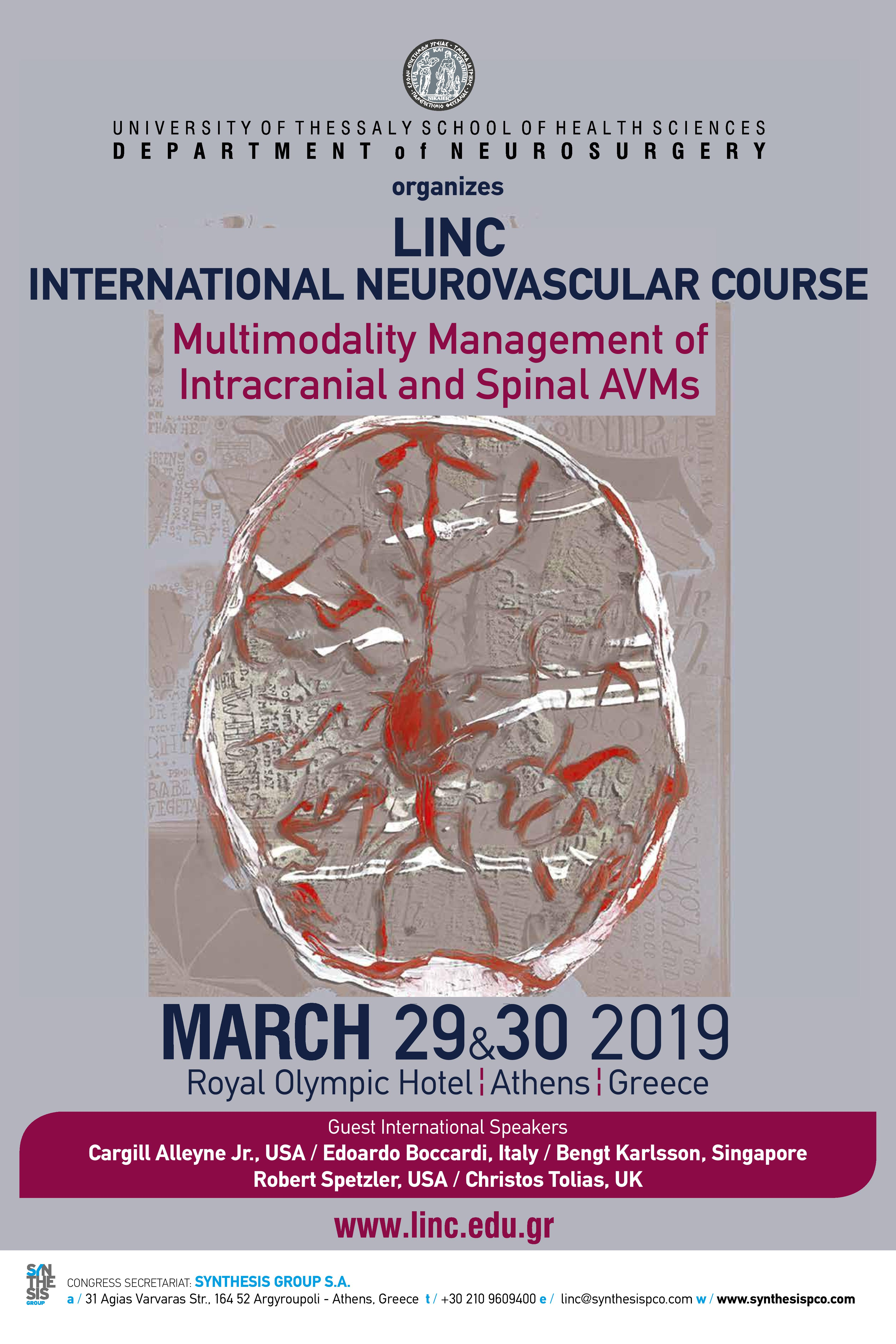 LINC - International Neurovascular Course – Multimodality Management of Intracranial and Spinal AVMs