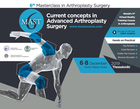 6th Masterclass in Arthroplasty Surgery – Current concepts in advanced arthroplasty surgery